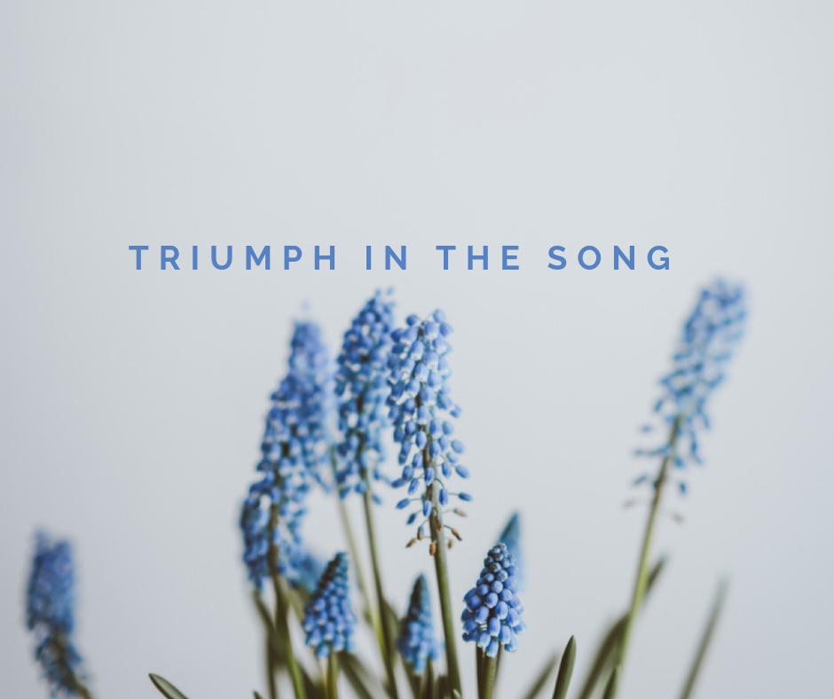Triumph in the Song
