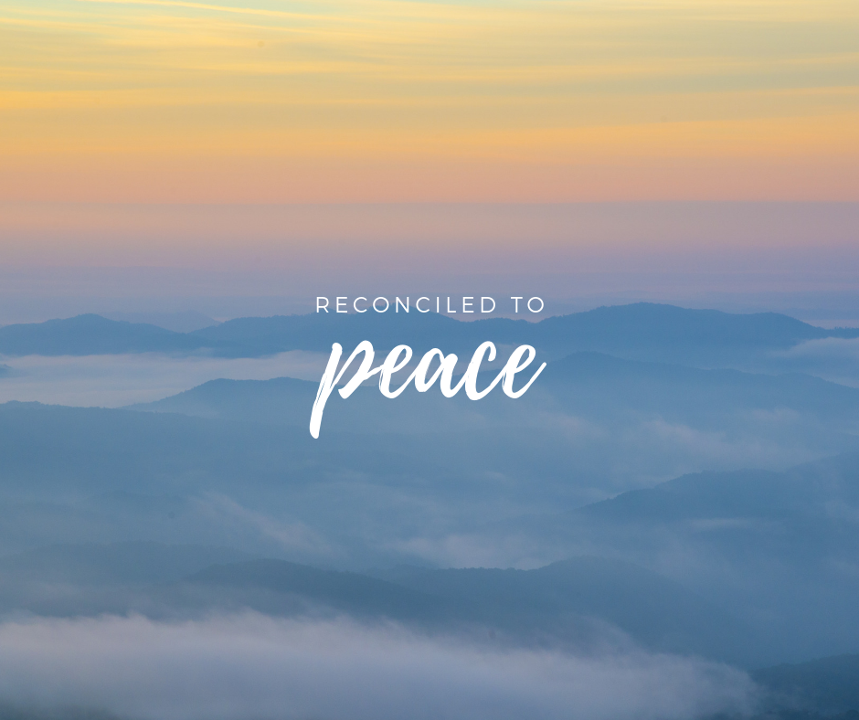 Reconciled to Peace