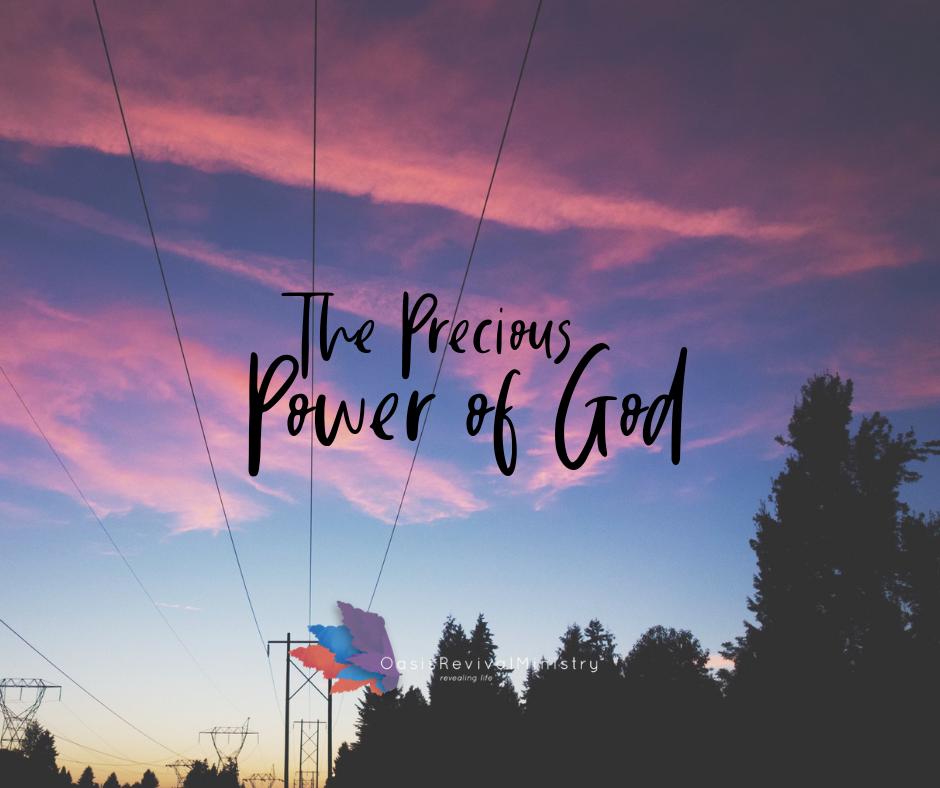 The Precious Power of God