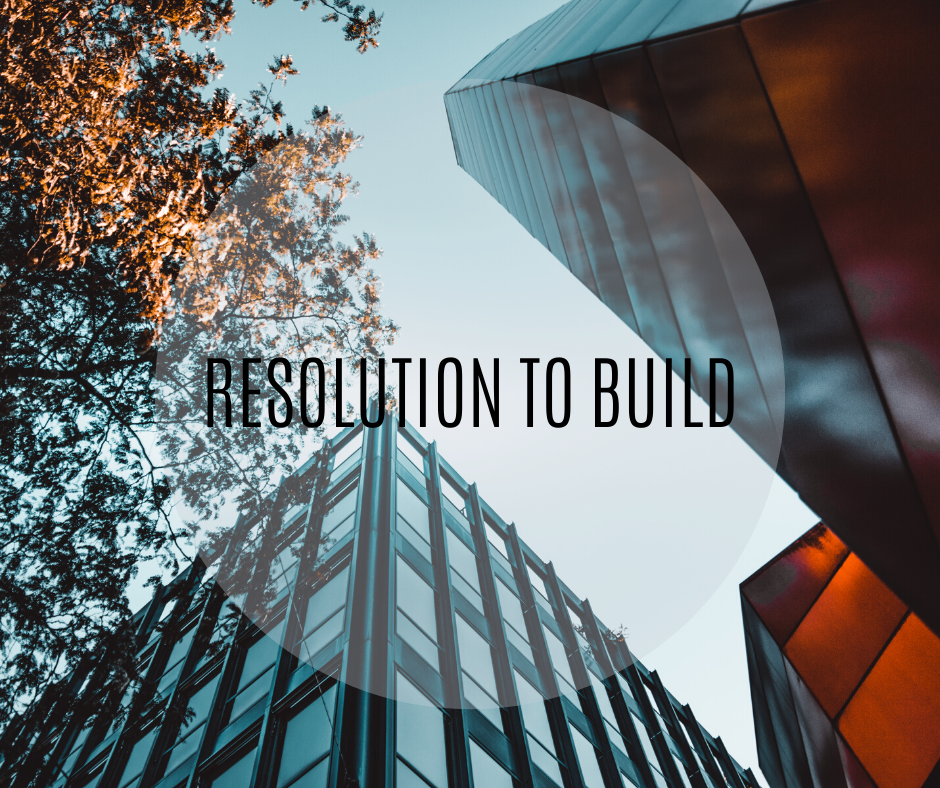 Resolution to Build