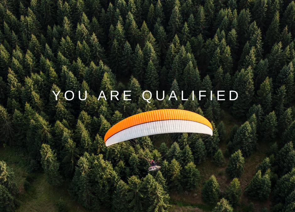 YOU ARE QUALIFIED