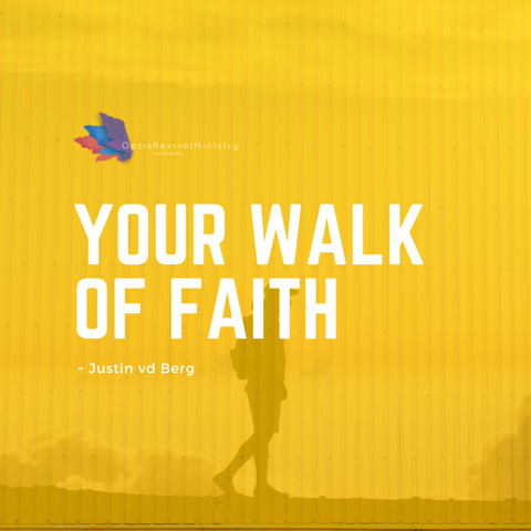 Sunday Message | Your Walk of Faith | October 25 2020