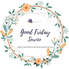 Good Friday Service | 2 April 2021 | The Wisdom and Power of the Cross