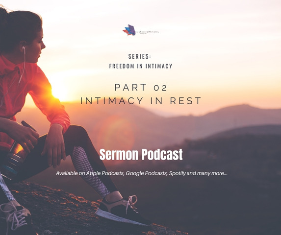 Sunday's Message   Freedom in Intimacy Part 02   May 09 2021